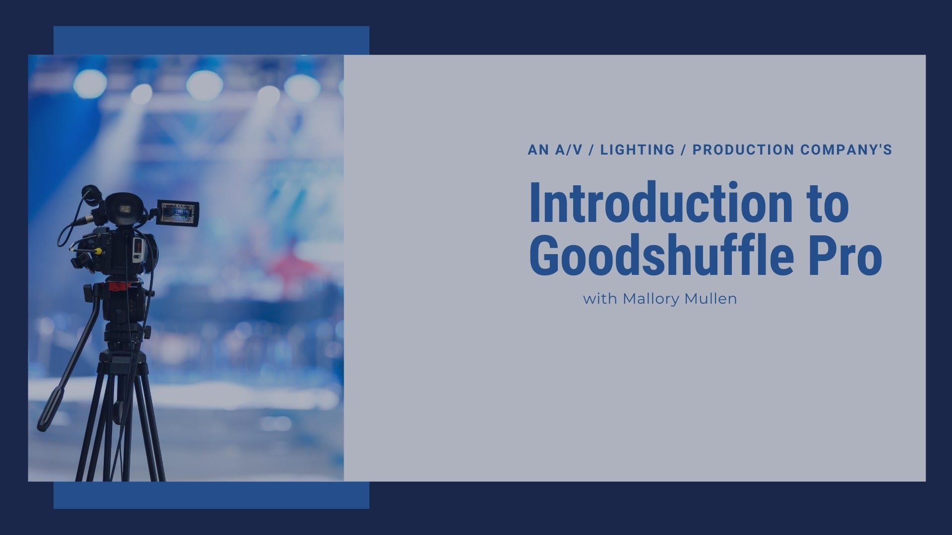 Introduction to Goodshuffle Pro for event lighting and production companies