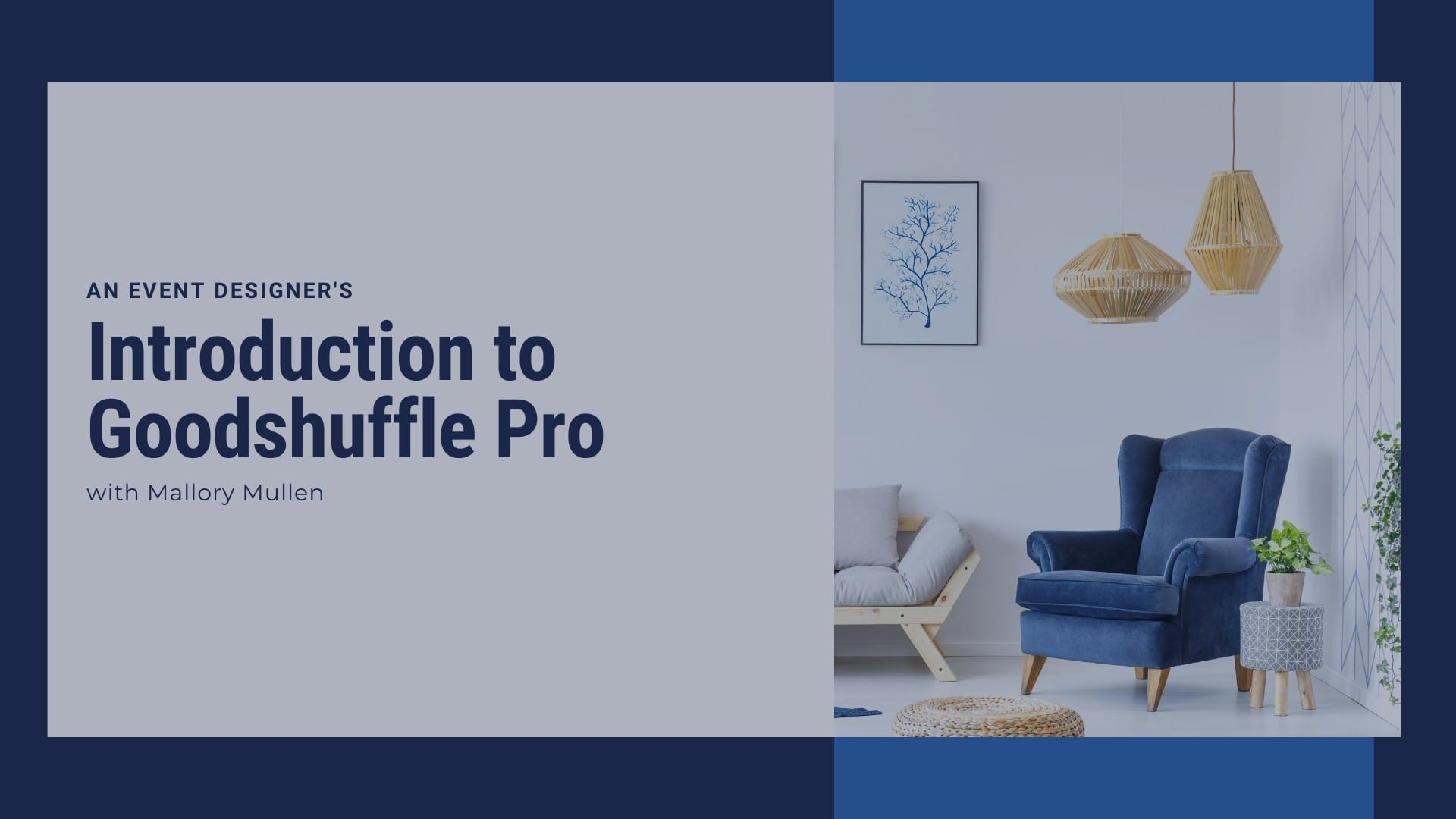 Introduction to Goodshuffle Pro for event design companies