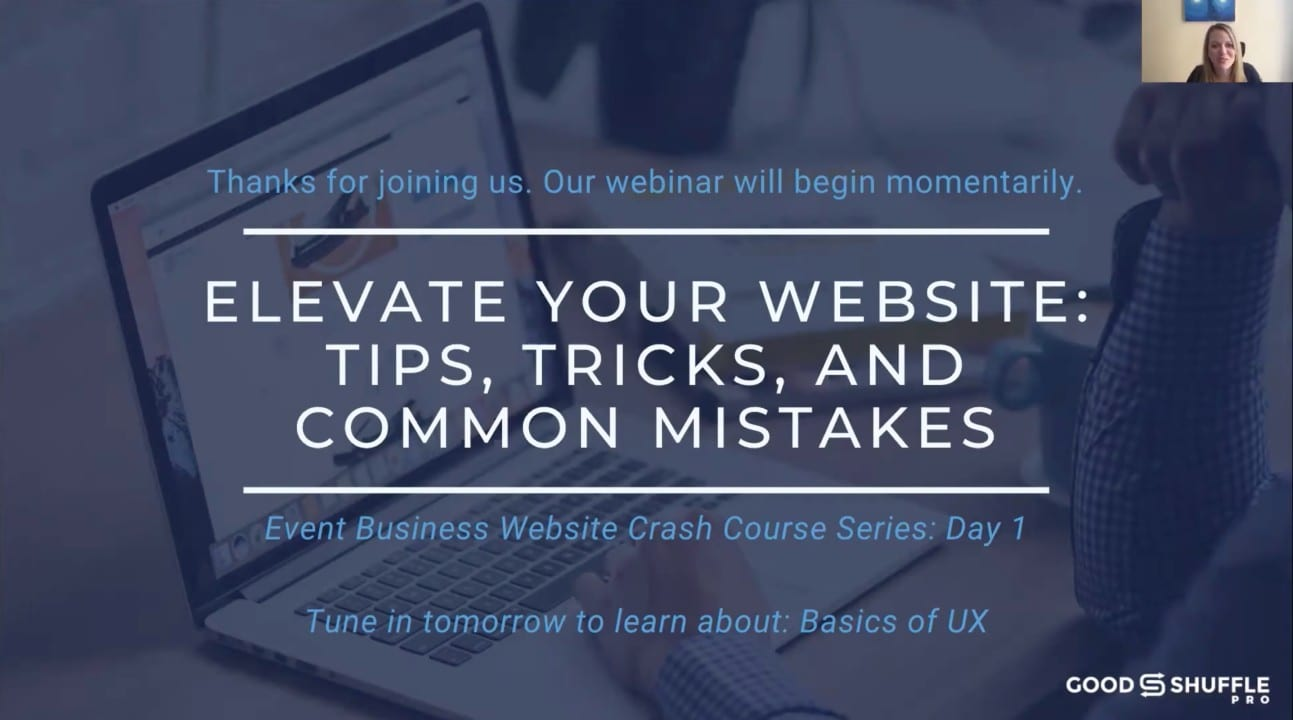 Event Business Website Tips, Tricks, and Common Mistakes Webinar