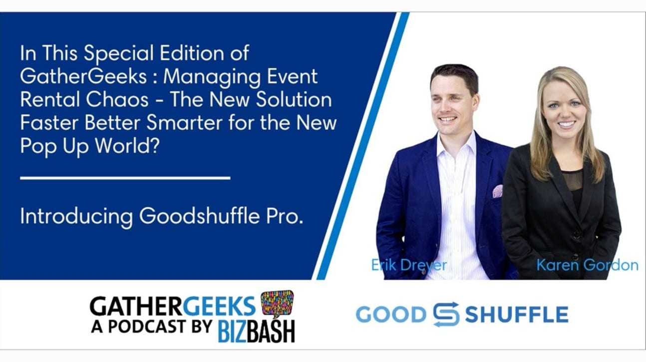 Gathergeeks event rental chaos podcast with Goodshuffle Pro